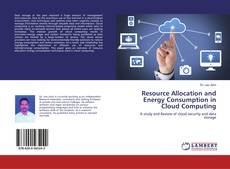 Resource Allocation and Energy Consumption in Cloud Computing的封面