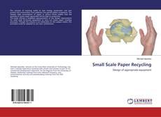 Copertina di Small Scale Paper Recycling