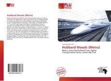 Bookcover of Hubbard Woods (Metra)