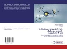 Bookcover of 2-(2-chloro-phenyl)-3-(3,3-diphenyl-propyl)-thiazolidin-4-one