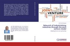 Bookcover of Relaunch of industrializing industries through the joint venture model