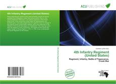 Bookcover of 4th Infantry Regiment (United States)