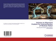 Buchcover von Solution to Alignment Problem for Interconnection of Modular Robot