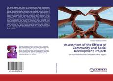 Copertina di Assessment of the Effects of Community and Social Development Projects