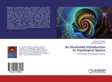 Bookcover of An Illustrated Introduction to Topological Spaces