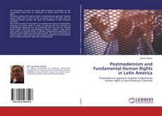 Bookcover of Postmodernism and Fundamental Human Rights in Latin America