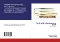 Copertina di The Brief English Grammar Book