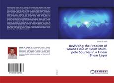 Couverture de Revisiting the Problem of Sound Field of Point Multi-pole Sources in a Linear Shear Layer