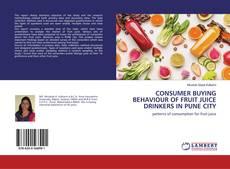 Capa do livro de CONSUMER BUYING BEHAVIOUR OF FRUIT JUICE DRINKERS IN PUNE CITY