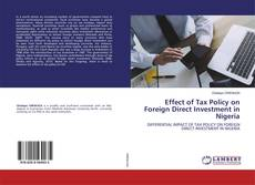 Effect of Tax Policy on Foreign Direct Investment in Nigeria kitap kapağı