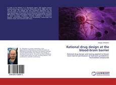 Portada del libro de Rational drug design at the blood-brain barrier