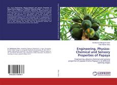 Buchcover von Engineering, Physico-Chemical and Sensory Properties of Papaya