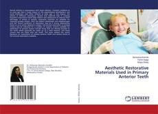 Bookcover of Aesthetic Restorative Materials Used in Primary Anterior Teeth