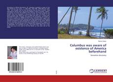 Bookcover of Columbus was aware of existence of America beforehand