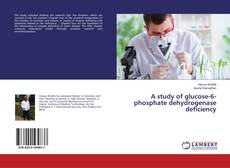 Copertina di A study of glucose-6-phosphate dehydrogenase deficiency