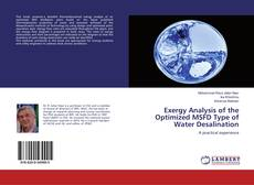 Couverture de Exergy Analysis of the Optimized MSFD Type of Water Desalination