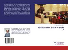 Bookcover of Faith and the effort to share it