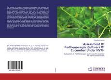 Assessment Of Parthenocarpic Cultivars Of Cucumber Under NVPH的封面
