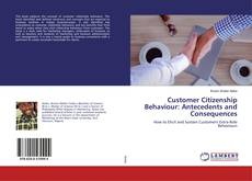 Capa do livro de Customer Citizenship Behaviour: Antecedents and Consequences