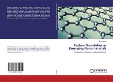 Carbon Nanotubes as Emerging Nanomaterials的封面