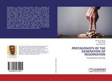 Buchcover von PROTAGONISTS OF THE GENERATION OF REGERNATION