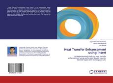 Heat Transfer Enhancement using Insert kitap kapağı