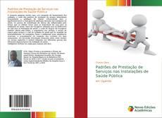 Borítókép a  Padrões de Prestação de Serviços nas Instalações de Saúde Pública - hoz