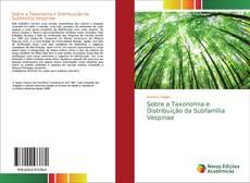 Copertina di Sobre a Taxonomia e Distribuição da Subfamília Vespinae