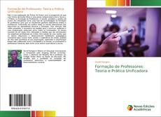 Bookcover of Formação de Professores: Teoria e Prática Unificadora