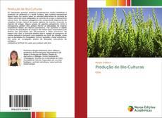 Bookcover of Produção de Bio-Culturas