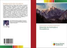 Portada del libro de Rebelião da Extinção e Psicadélicos