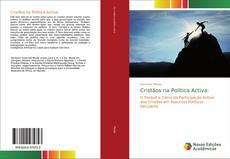 Bookcover of Cristãos na Política Activa: