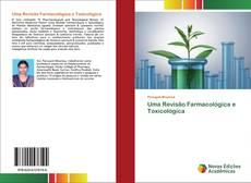 Bookcover of Uma Revisão Farmacológica e Toxicológica