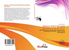 Bookcover of History of the Socialist Workers Party (Britain)