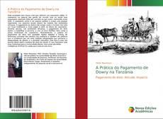 Borítókép a  A Prática do Pagamento de Dowry na Tanzânia - hoz