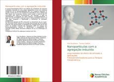 Bookcover of Nanopartículas com a agregação induzida