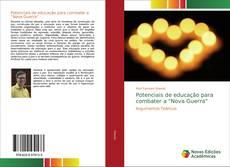 """Bookcover of Potenciais de educação para combater a """"Nova Guerra"""""""