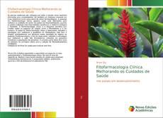 Обложка Fitofarmacologia Clínica Melhorando os Cuidados de Saúde