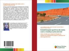 Buchcover von Estabilização química de solos com o resíduo Lama de Cal