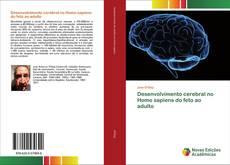 Desenvolvimento cerebral no Homo sapiens do feto ao adulto的封面