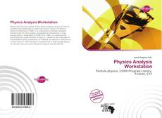 Bookcover of Physics Analysis Workstation