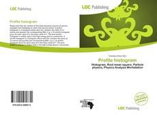Bookcover of Profile histogram