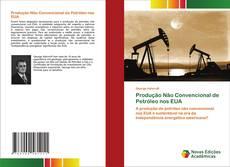 Buchcover von Produção Não Convencional de Petróleo nos EUA