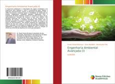 Bookcover of Engenharia Ambiental Avançada (I)