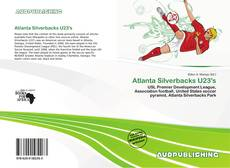 Bookcover of Atlanta Silverbacks U23's