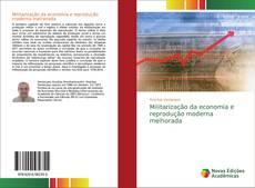 Borítókép a  Militarização da economia e reprodução moderna melhorada - hoz