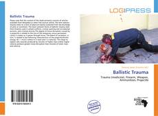 Bookcover of Ballistic Trauma
