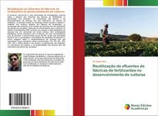 Borítókép a  Reutilização de efluentes de fábricas de fertilizantes no desenvolvimento de culturas - hoz