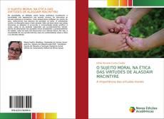 Portada del libro de O SUJEITO MORAL NA ÉTICA DAS VIRTUDES DE ALASDAIR MACINTYRE