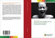 Borítókép a  Evolução das Tendências em Democracia, Direitos Humanos e Conflito - hoz